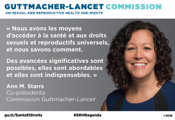 Illustration de la citation d'Ann M. Starrs sur la Commission Guttmacher-Lancet.
