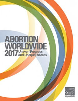 Abortion Worldwide 2017  Uneven Progress and Unequal Access ... 8e48f88feea86