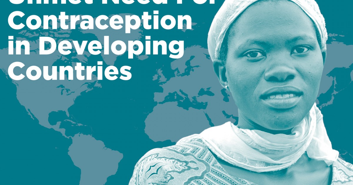 Unmet Need For Contraception In Developing Countries Examining Womens Reasons For Not Using A Method Guttmacher Institute